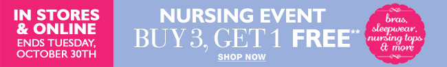 Nursing Event: Buy 3, Get 1 Free - Nursing Tops, Sleepwear, Bras, and Accessories