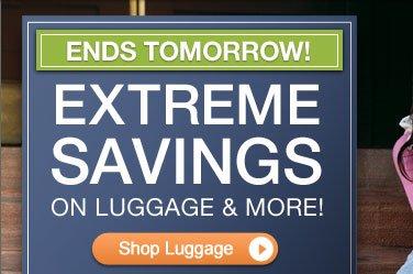 Extreme Savings on Luggage & More! | Shop Luggage