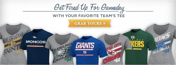 GET FIRED UP FOR GAMEDAY WITH YOUR FAVORITE TEAM'S TEE GRAB YOURS