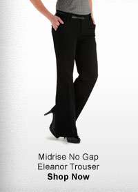 MIDRISE NO GAP ELEANOR TROUSER SHOP NOW