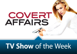TV Show of the Week: Covert Affairs