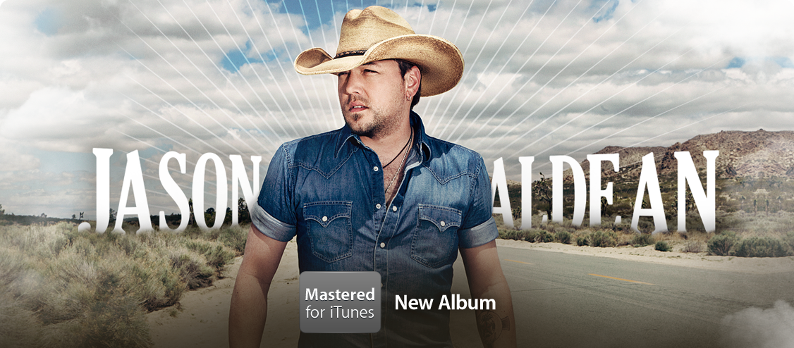 Jason Aldean - New Album Mastered for iTunes