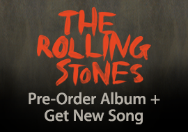 The Rolling Stones - Pre-Order Album + Get New Song