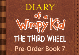 Diary of a Wimpy Kid: The Third Wheel - Pre-Order Book 7