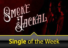 Single of the Week: Smoke & Jackal