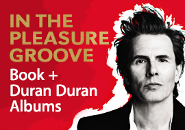 In the Pleasure Groove by John Taylor - Book + Duran Duran Albums