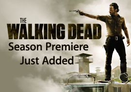 The Walking Dead - Season Premiere Just Added