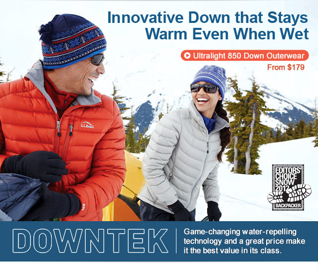 DOWNTEK. Innovative Down that Stays Warm Even When Wet Game-changing water-repelling technology and a great price make it the best value in its class Editors Choice Snow 2012 Backpacker
