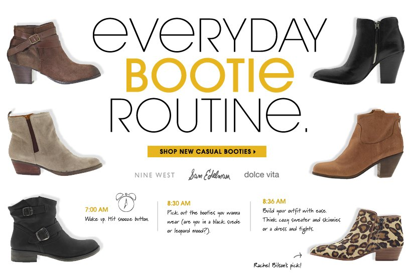 EVERYDAY BOOTIE ROUTINE. SHOP NEW CASUAL BOOTIES
