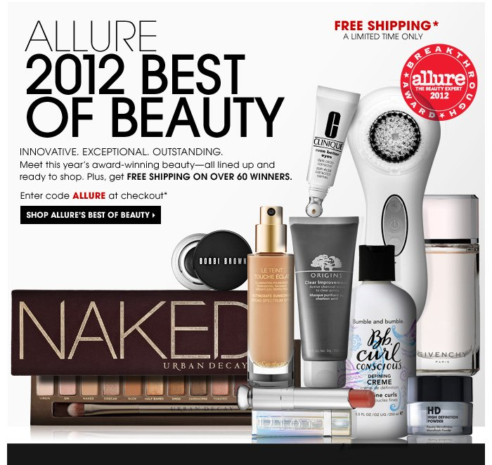 ALLURE 2012 BEST OF BEAUTY. Innovative. Exceptional. Outstanding. Meet this year's award-winning beauty - all lined up and ready to shop. Plus, get FREE SHIPPING ON OVER 60 WINNERS. Enter code ALLURE at checkout.* Shop Allure's Best of Beauty. FREE SHIPPING* A LIMITED TIME ONLY