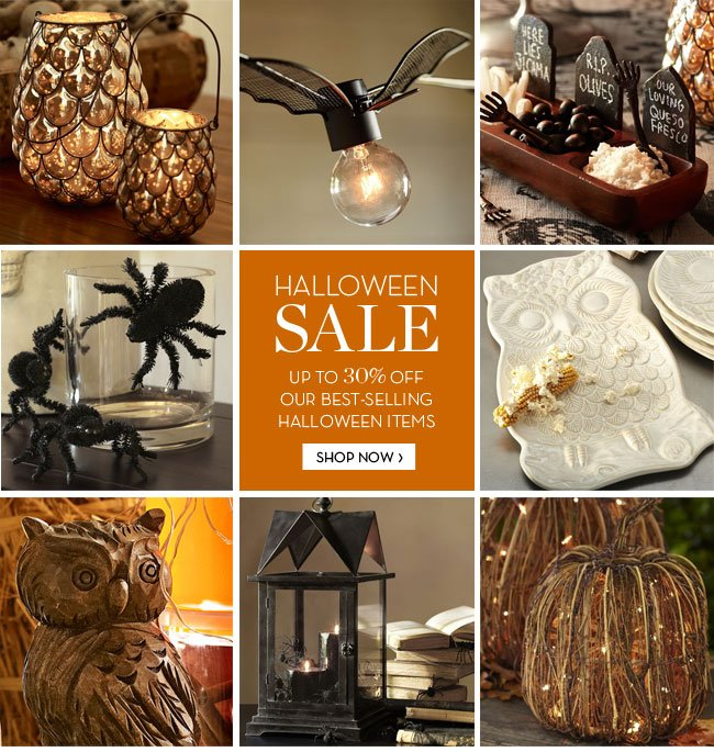 HALLOWEEN SALE - UP TO 30% OFF OUR BEST-SELLING HALLOWEEN ITEMS. SHOP NOW