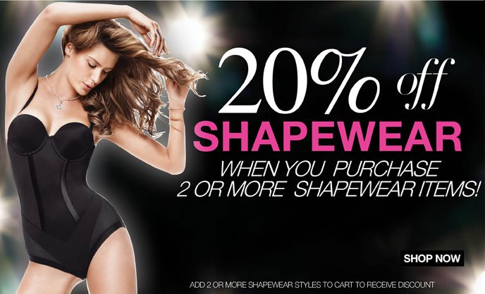 20% Off Shapewear when You Purchase 2 or More Shapewear Items!