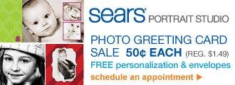 Sears(R) Portrait Studio | Photo Greeting Card Sale 50¢ Each (Reg. $1.49) | FREE personalization and envelopes | schedule an appointment