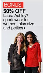 BONUS  50% OFF Laura Ashley® sportswear for women, plus size and petites.  Shop now.