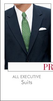 All Executive Suits - Starting at $25 USD