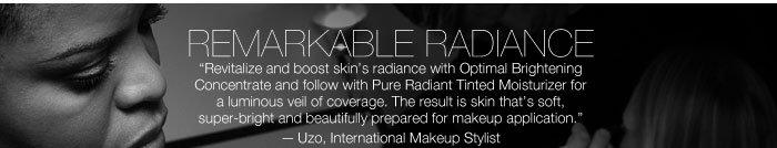 Remarkable Radiance
