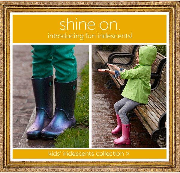 shine on. introducing fun iridescents!