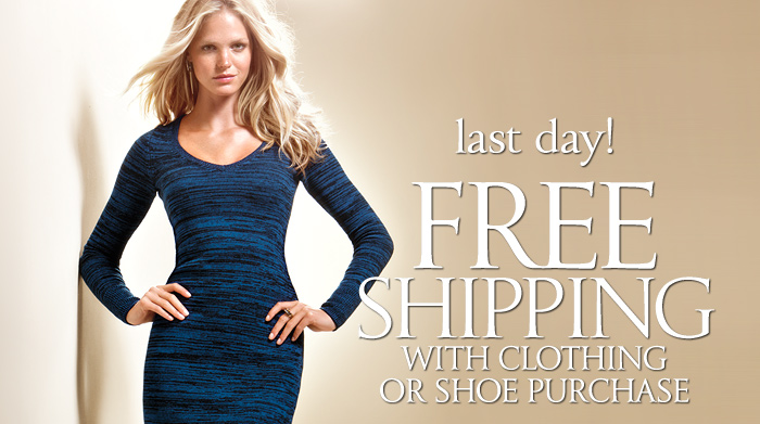 Free Shipping with Clothing or Shoe Purchase