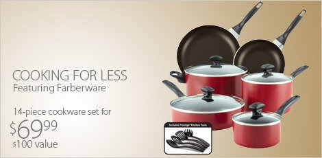 Cook For Less Featuring Farberware