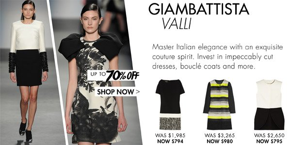Giambattista Valli. UP TO 70% OFF SHOP NOW >