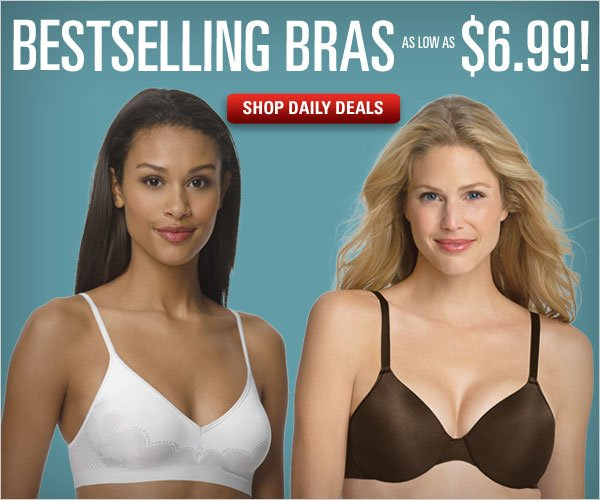 Bra Daily Deals: $6.99-$9.99