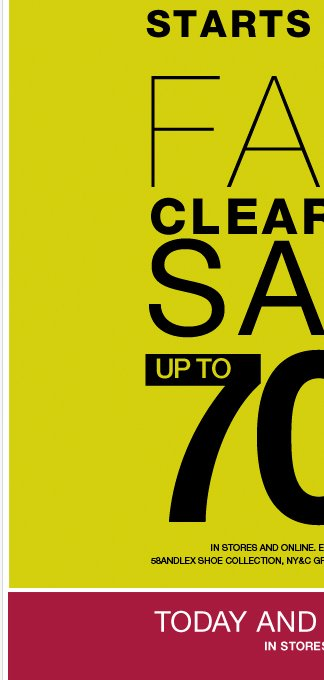 FALL Clearance Sale Starts Today! Shop up to 70% Off select merchandise!