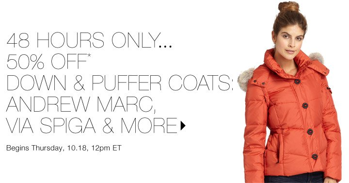 50% Off* Down & Puffer Coats…Shop now