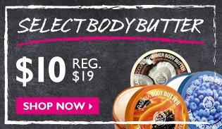 Select Body Butter $10 -- Reg. $19 -- Shop Now