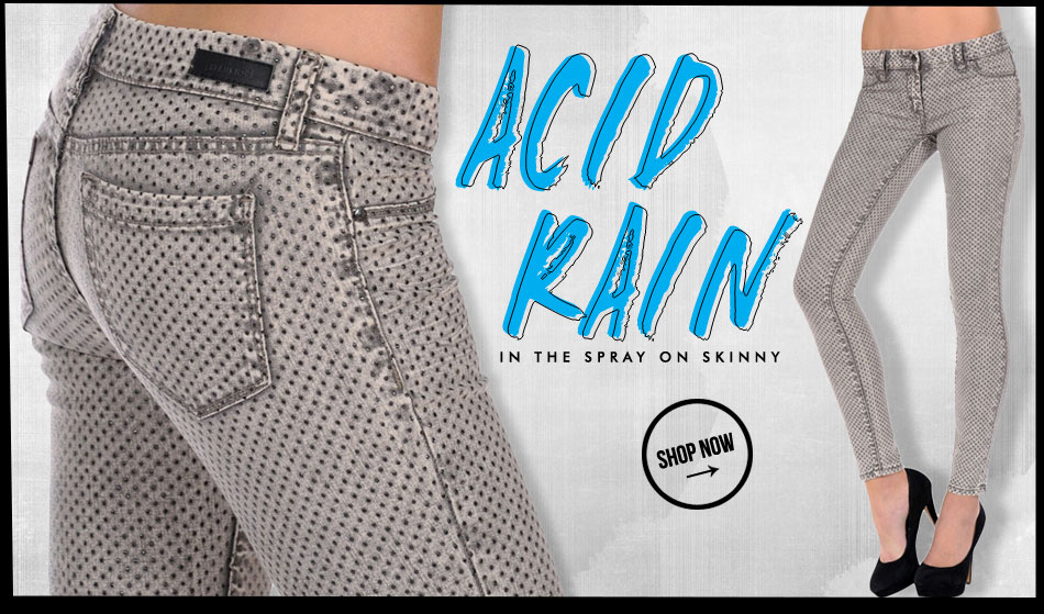 Acid Rain in the Spray On Skinny - Shop Now!