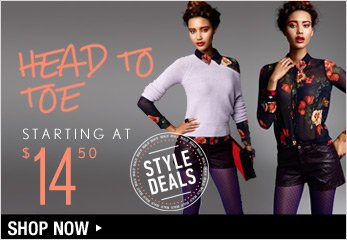 Style Deals Starting at $14.50 - Shop Now
