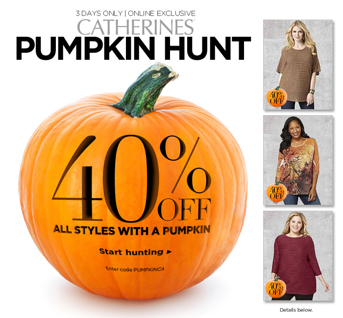 3 Days Only! Online Exclusive Pumpkin Hunt: 40% Off All Styles With A Pumpkin. Enter code PUMPKINCA. Details below.