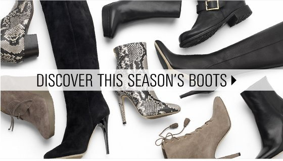 DISCOVER THIS SEASON'S BOOTS
