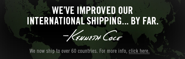WE'VE IMPROVED OUR INTERNATIONAL SHIPPING…BY FAR.