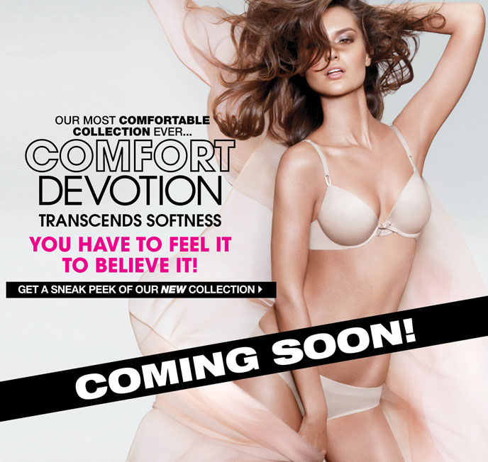 Coming Soon! Our Most Comfortable Collection Ever... Comfort Devotion. Transcends Softness... You Have to Feel It to Believe It! Get a Sneak Peek of Our New Collection