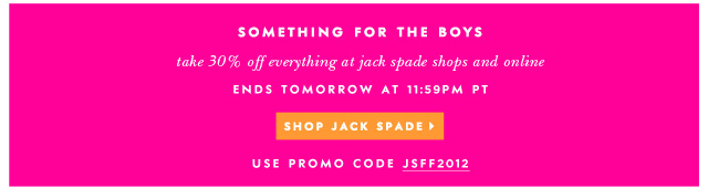 take 30% off everything at jack spade shops and online. shop jack spade.