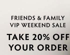 Family & Friends VIP Weekend