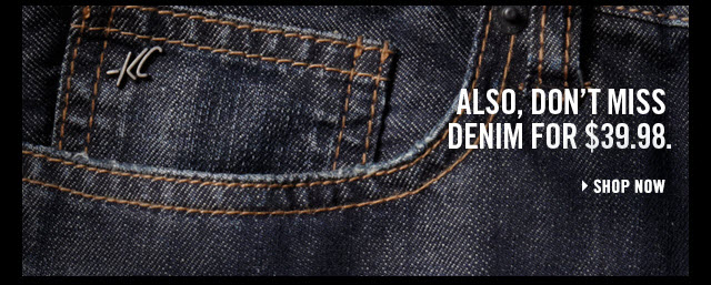 Also, don't miss denim for $39.98