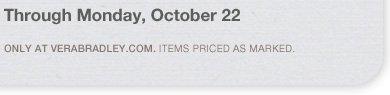 Through Monday, October 22