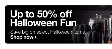 Up to  50% off Halloween Fun