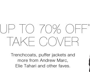 Up to 70% Off* Take Cover
