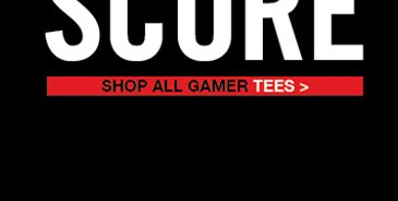 SHOP ALL GAMER TEES>