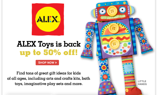 ALEX Toys is back up to 50% off! - Find tons of great gift ideas for kids of all ages, including arts and crafts kits, bath toys, imaginative play sets and more.
