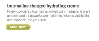 tourmaline charged hydrating  creme shop now