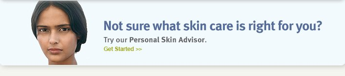 Not sure what skin care is  right for you? get started