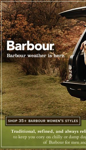 Barbour weather is here. Traditional, refined, and always reliable, trust a classic Barbour jacket to keep you cozy on chilly or damp days. Discover America's largest selection of Barbour for men and women at orvis.com.     Shop 50+ Barbour  Women's Styles