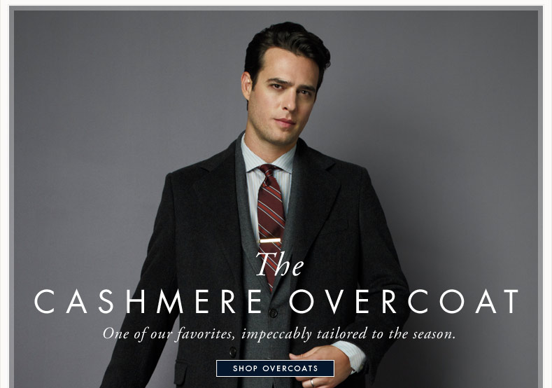 THE CASHMERE OVERCOAT - SHOP OVERCOATS