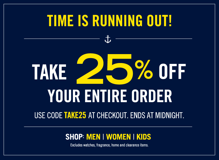 Time is running out! Take 25% off your entire order!