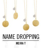 Name Dropping. Meira T.
