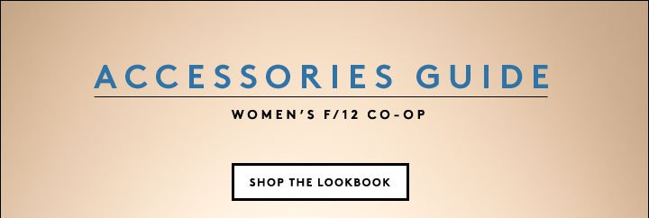 Shop shoes, bags, and all the trimmings in our new Fall CO-OP accessories lookbook.