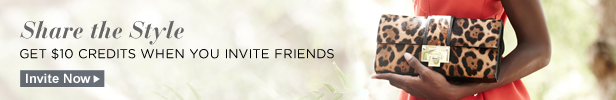 Share the Style, Get $10 Credits When You Invite Friends